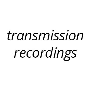 Transmission Recordings